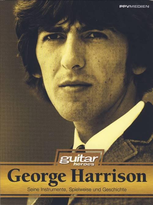 Buch GEORGE HARRISON - SEINE SPIELWEISE, GITARREN UND GESCHICHTE
