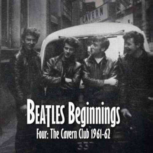 versch. Interpr. CD BEATLES BEGINNINGS - FOUR: CAVERN CLUB