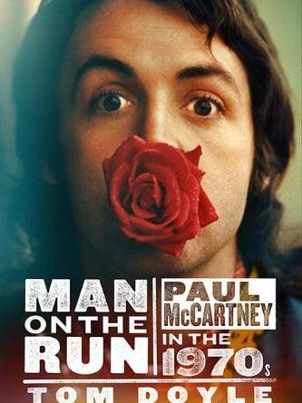 Buch MAN ON THE RUN - PAUL McCARTNEY IN THE 1970'S