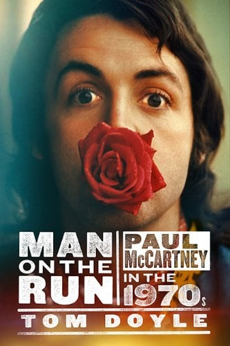 Buch MAN ON THE RUN - PAUL McCARTNEY IN THE 1970'S