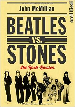August 2014: Buch  BEATLES VS. STONES - DIE ROCK-RIVALEN