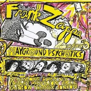 FRANK ZAPPA: Do-CD PLAYGROUND PSYCHOTICS - mit LENNON & ONO