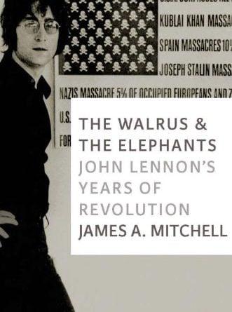 JOHN LENNON-Buch THE WALRUS AND THE ELEPHANTS