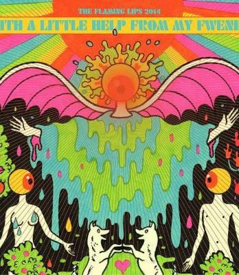 THE FLAMING LIPS: LP+CD WITH A LITTLE HELP FROM MY FWENDS