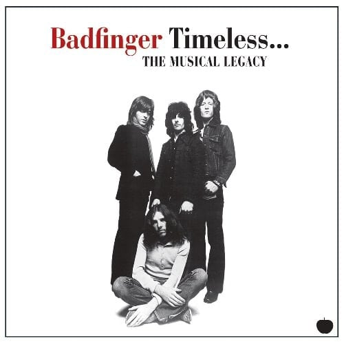 BADFINGER: CD ICON - TIMELESS ... THE MUSICAL LEGACY