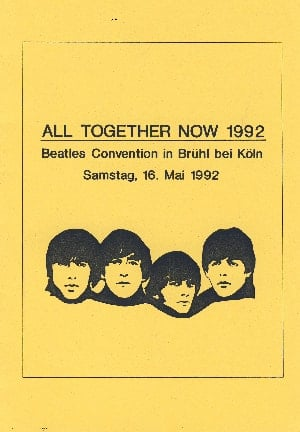 deutsches Heft ALL TOGETHER NOW 1992 - BEATLES-CONVENTION