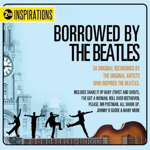 verschiedene Interpreten: Doppel-CD BORROWED BY THE BEATLES