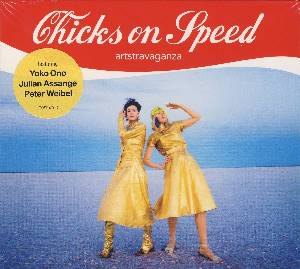 CHICKS ON SPEED:CD ARTSTRAVAGANZA mit YOKO ONO