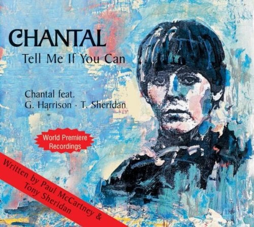 CHANTAL: Single-CD TELL ME IF YOU CAN (McCartney/Sheridan)