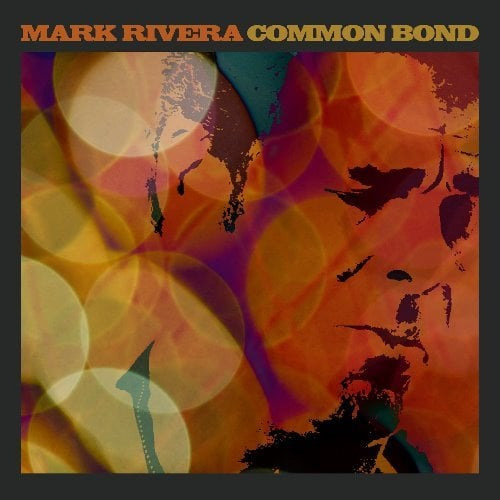 MARK RIVERA: LP COMMON BOND mit RINGO STARR
