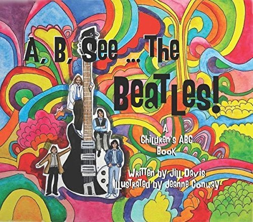 Buch A, B, SEE THE BEATLES! - A CHILDEN'S ABC BOOK