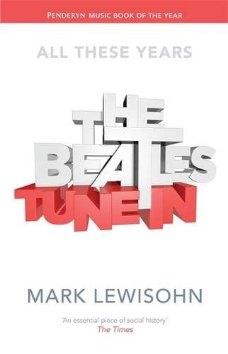 BEATLES-Buch THE BEATLES - TUNE IN - VOLUME 1
