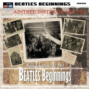 Vinyl-LP BEATLES BEGINNINGS - THE AINTREE INSTITUTE SET 1961