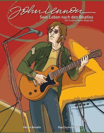 Buch (Comic) JOHN LENNON - SEIN LEBEN NACH DEN BEATLES