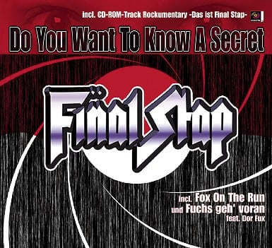 FINAL STAP: SINGLE-CD DO YOU WANT TO KNOW A SECRET?