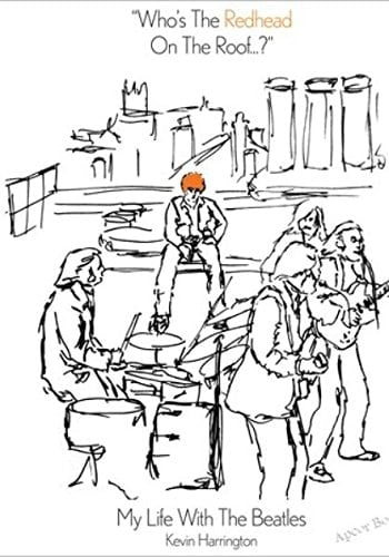 BEATLES-Buch WHO'S THE REDHEAD ON THE ROOF ...? - MY LIFE WITH T