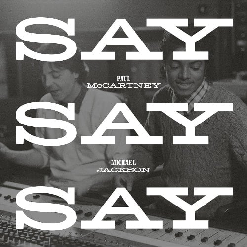 PAUL McCARTNEY & MICHAEL JACKSON:  Vinyl-Maxisingle SAY SAY SAY