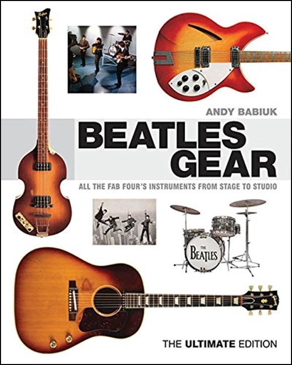 Buch BEATLES GEAR - ALL THE FAB FOUR'S INSTRUMENTS FROM STAGE TO