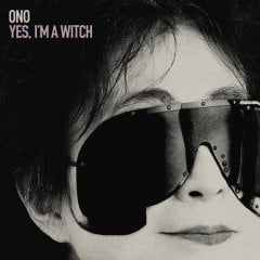 YOKO ONO: CD YES, I'M A WITCH
