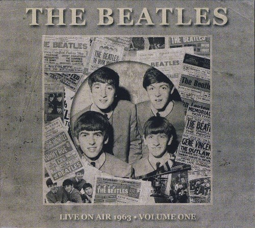 THE BEATLES: CD LIVE ON AIR 1963 - VOLUME ONE (digi pack)