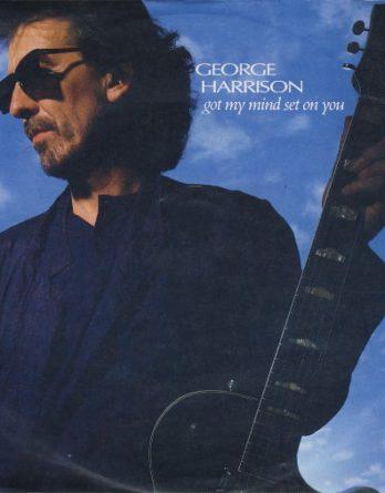 GEORGE HARRISON:  Single GOT MY MIND SET ON YOU