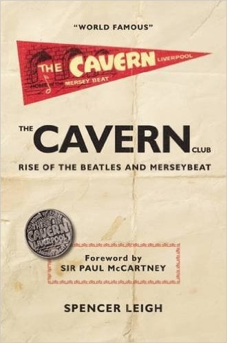 Buch THE CAVERN CLUB - RISE OF THE BEATLES AND MERSEYBEAT