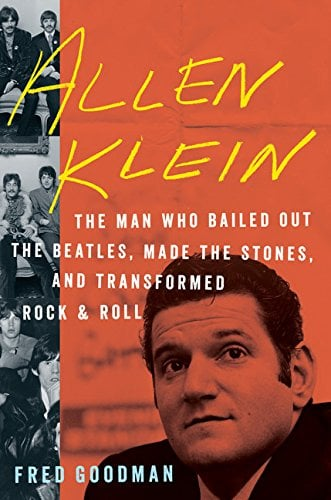 Buch  ALLEN KLEIN - THE MAN WHO BAILED OUT THE BEATLES