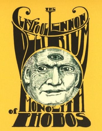 THE CLAYPOOL LENNON DELERIUM (mit SEAN LENNON): CD MONOLITH OF P