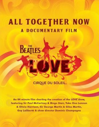 DVD: ALL TOGETHER NOW (THE BEATLES LOVE DOCUMENTATION)