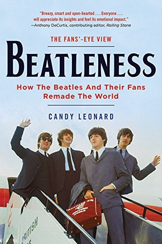 Buch BEATLENESS - HOW THE BEATLES AND THEIR FANS REMADE THE WORL