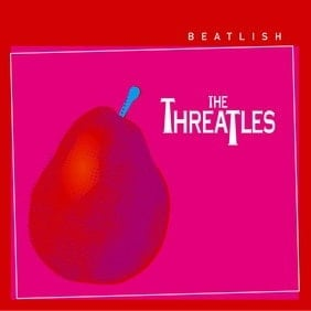 THE THREATLES: CD BEATLISH
