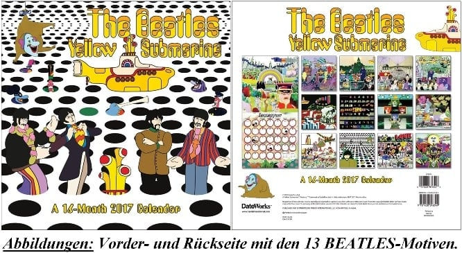 Offizieller Kalender BEATLES YELLOW SUBMARINE A 16-MONTH 2017