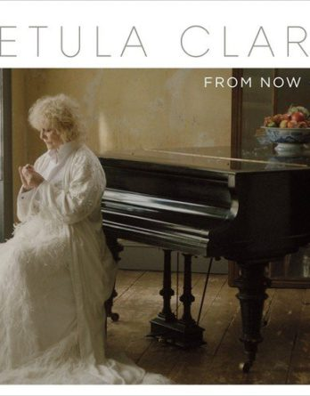 "PETULA CLARK: CD FROM NOW ON mit Song ""Blackbird"""