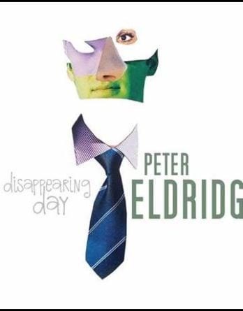 "PETER ELDRIDGE: CD DISAPPEARING DAY mit Song ""Jenny Wren"""