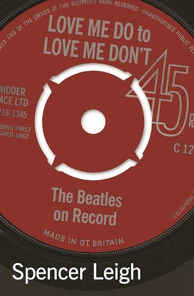 Buch LOVE ME DO TO LOVE ME DON'T - THE BEATLES ON RECORD
