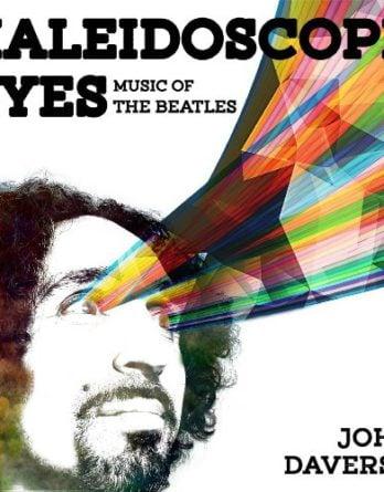 JOHN DAVERSA: CD KALEIDOSCOPE EYES - MUSIC OF THE BEATLES