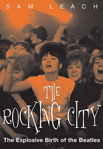 BEATLES-Buch THE ROCKING CITY