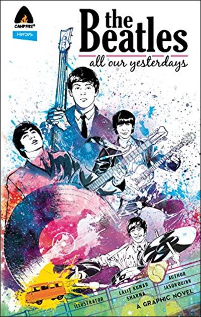 Comic-Buch THE BEATLES - ALL OUR YESTERDAYS