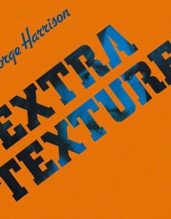 GEORGE HARRISON: 2017er LP EXTRA TEXTURE