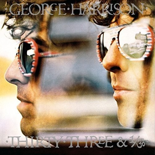 GEORGE HARRISON: 2017er LP THIRTY THREE & 1/3