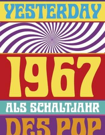 Buch YOUNGER THAN YESTERDAY - 1967 ALS SCHALTJAHR DES POP