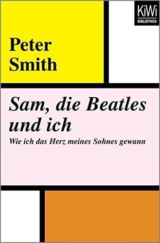 Buch SAM, DIE BEATLES UND ICH