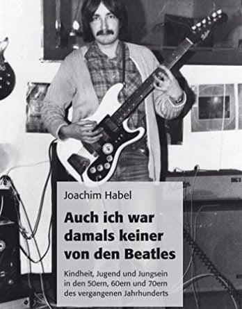 Buch  AUCH ICH WAR DAMALS KEINER VON DEN BEATLES