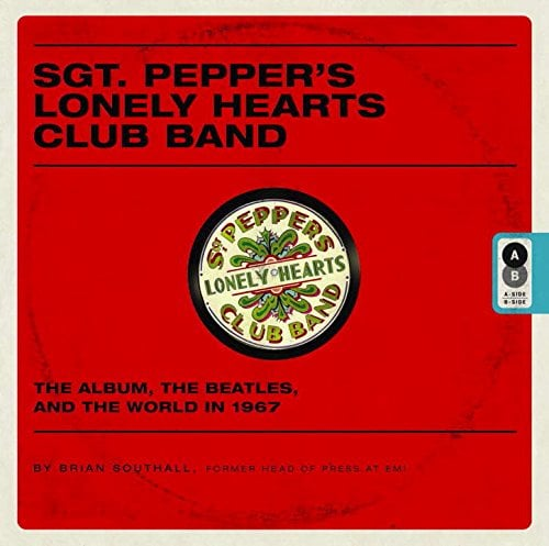 Buch SGT. PEPPER'S LONELY HEARTS CLUB BAND - THE ALBUM, THE BEAT