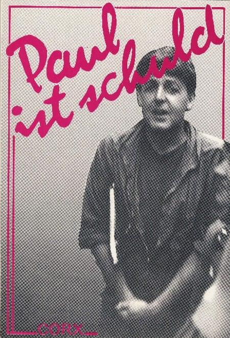 PAUL McCARTNEY-Buch PAUL IST SCHULD