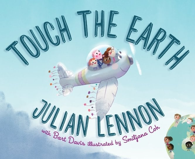 JULIAN LENNONs Kinder-Buch TOUCH THE EARTH