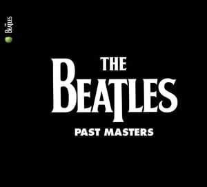 BEATLES: 2009er Doppel-CD PAST MASTERS