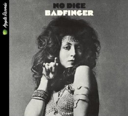 BADFINGER: CD NO DICE