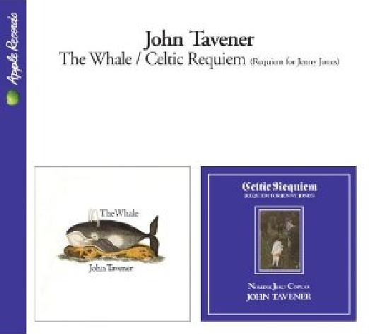 TAVENER, JOHN: CD THE WHALE  & CELTIC REQUIEM