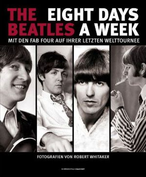 Buch THE BEATLES  - EIGHT DAYS A WEEK